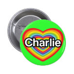Amo a Charlie: corazón del arco iris Pins