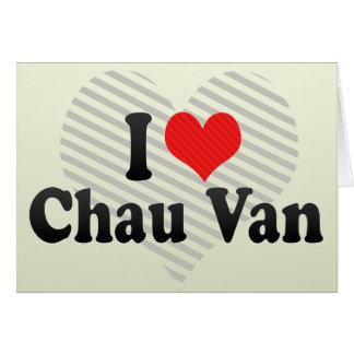 Amo a Chau Van Tarjeton