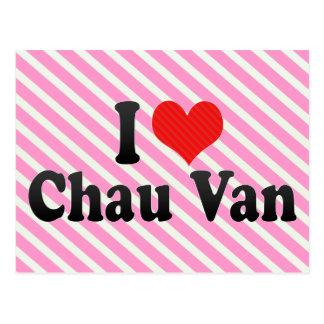 Amo a Chau Van Postales