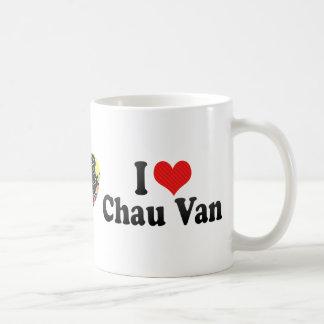 Amo a Chau Van Taza De Café