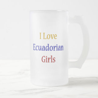 Amo a chicas del Ecuadorian Tazas