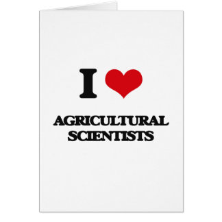 Amo a científicos agrícolas tarjeta