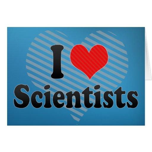 Amo a científicos felicitación