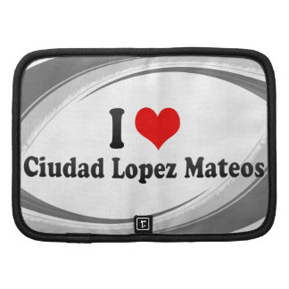 Amo a Ciudad López Mateos, México Organizadores