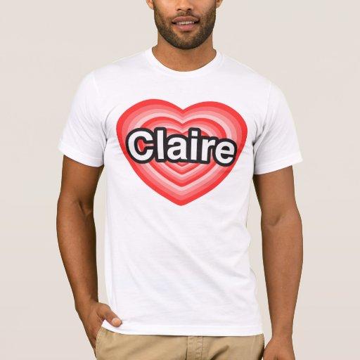Amo a Claire. Te amo Claire. Corazón Playera