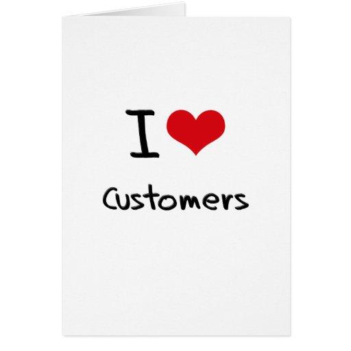 Amo a clientes tarjeta de felicitación