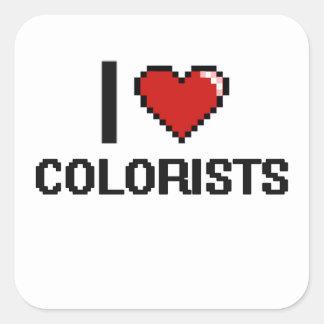 Amo a Colorists Pegatina Cuadrada