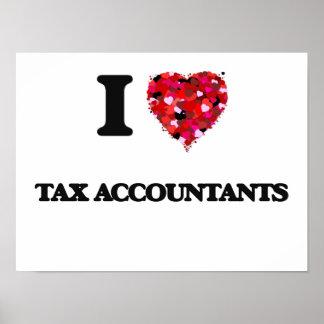 Amo a contables del impuesto póster