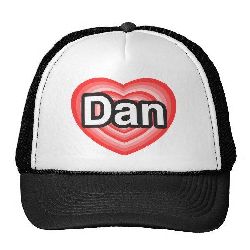 Amo a Dan. Te amo Dan. Corazón Gorros Bordados