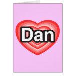 Amo a Dan. Te amo Dan. Corazón Tarjeton