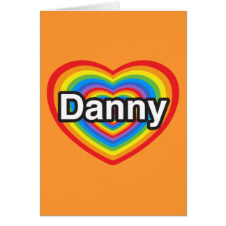 Amo a Danny. Te amo Danny. Corazón Felicitación
