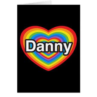 Amo a Danny. Te amo Danny. Corazón Tarjetas