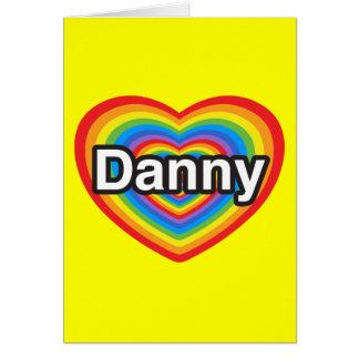 Amo a Danny. Te amo Danny. Corazón Tarjeta De Felicitación