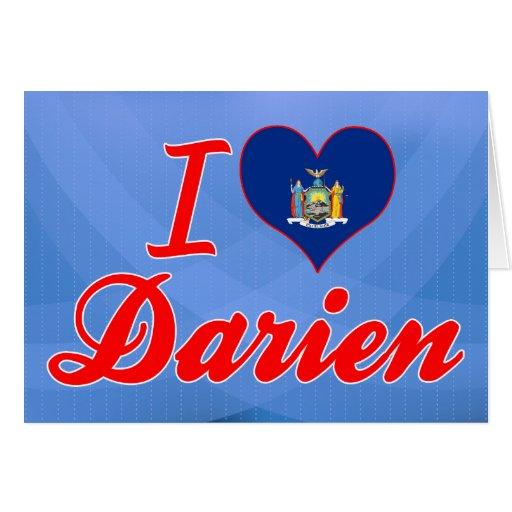 Amo a Darien, Nueva York Tarjeta De Felicitación