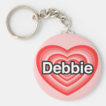 Amo a Debbie. Te amo Debbie. Corazón Llaveros Personalizados