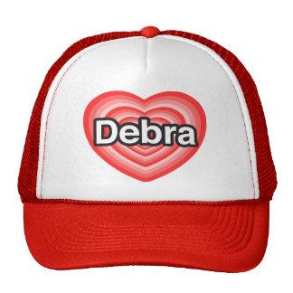 Amo a Debra. Te amo Debra. Corazón Gorras