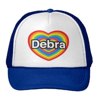 Amo a Debra. Te amo Debra. Corazón Gorros