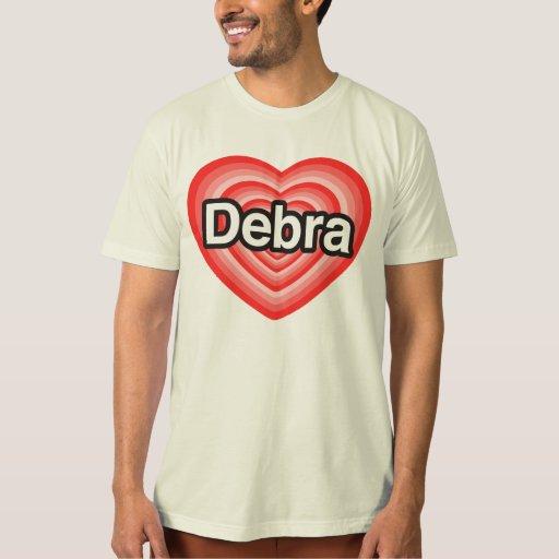Amo a Debra. Te amo Debra. Corazón Playera