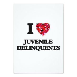 """Amo a delincuentes juveniles invitación 5"""" x 7"""""""