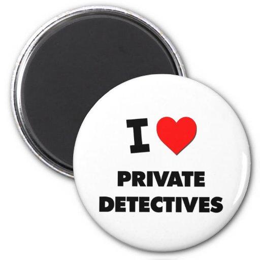 Amo a detectives privados iman de nevera