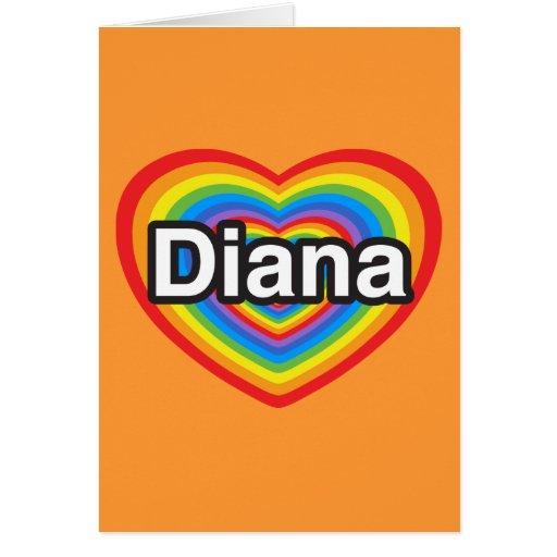 Amo a Diana. Te amo Diana. Corazón Tarjeta De Felicitación