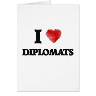 Amo a diplomáticos tarjeta de felicitación