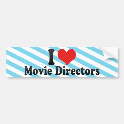 Amo a directores de película pegatina de parachoque
