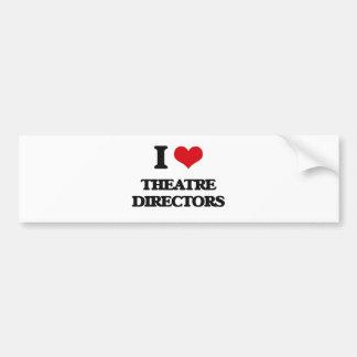 Amo a directores del teatro pegatina de parachoque