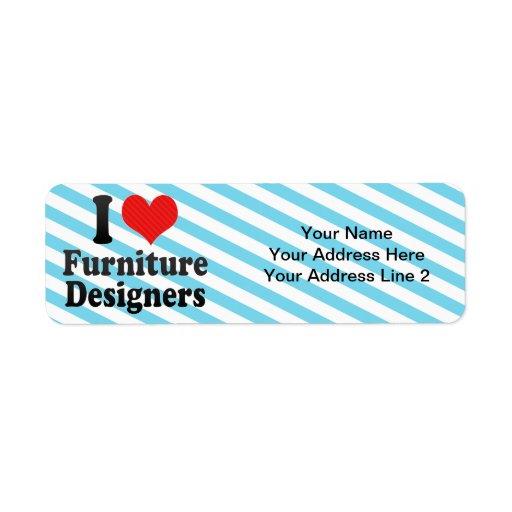 Amo a diseñadores de los muebles etiqueta de remite