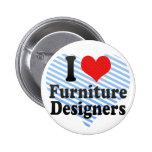 Amo a diseñadores de los muebles pins