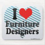 Amo a diseñadores de los muebles alfombrillas de ratones
