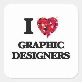 Amo a diseñadores gráficos pegatina cuadrada