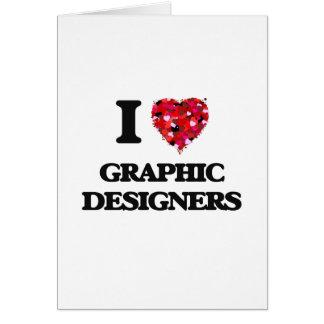 Amo a diseñadores gráficos tarjeta de felicitación