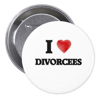 Amo a divorciados pin redondo de 3 pulgadas