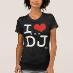 Amo a DJ Camisetas