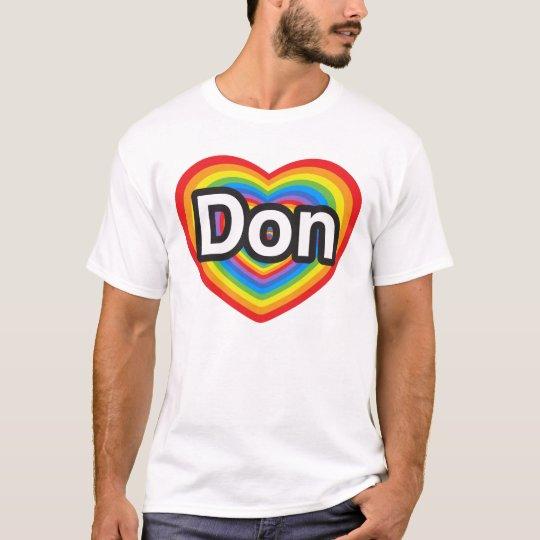 Amo a Don. Te amo Don. Corazón Playera