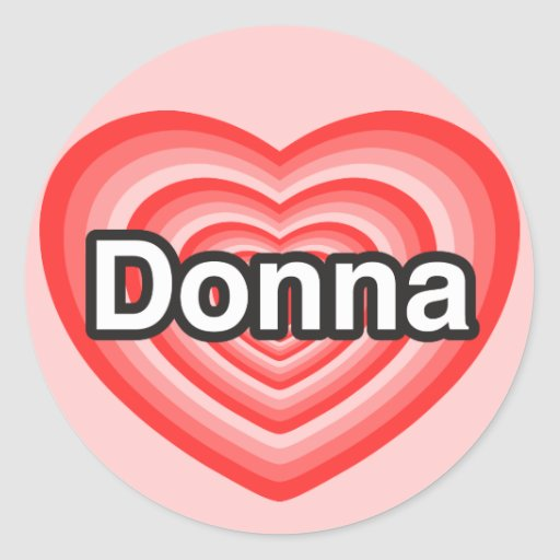 Amo a Donna. Te amo Donna. Corazón Pegatina Redonda