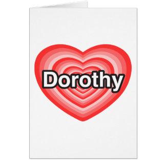 Amo a Dorothy Te amo Dorothy Corazón Felicitacion