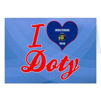 Amo a Doty, Wisconsin Tarjeta De Felicitación