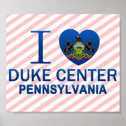 Amo a duque Center, PA Posters