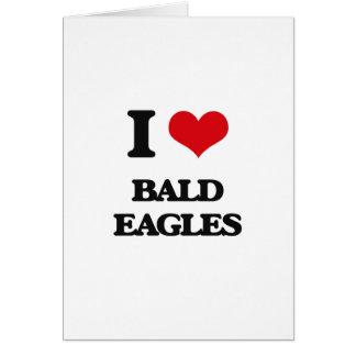 Amo a Eagles calvo Tarjeta De Felicitación