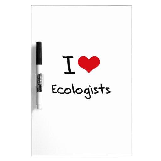 Amo a ecologistas pizarras blancas
