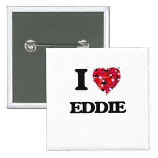 Amo a Eddie Pin Cuadrada 5 Cm