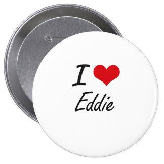 Amo a Eddie Pin Redondo 10 Cm