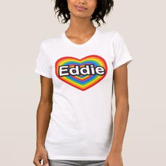 Amo a Eddie. Te amo Eddie. Corazón Tshirts
