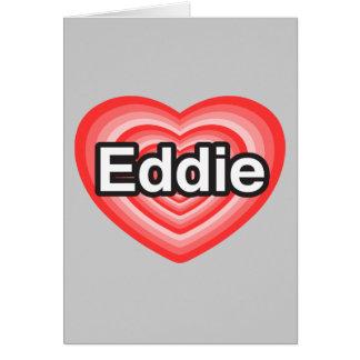Amo a Eddie. Te amo Eddie. Corazón Tarjeta De Felicitación