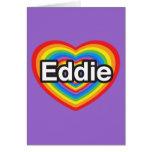 Amo a Eddie. Te amo Eddie. Corazón Tarjeta