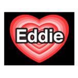 Amo a Eddie. Te amo Eddie. Corazón Tarjeta Postal