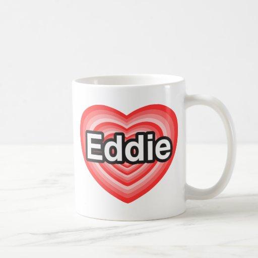Amo a Eddie. Te amo Eddie. Corazón Taza