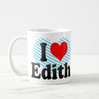 Amo a Edith Taza De Café